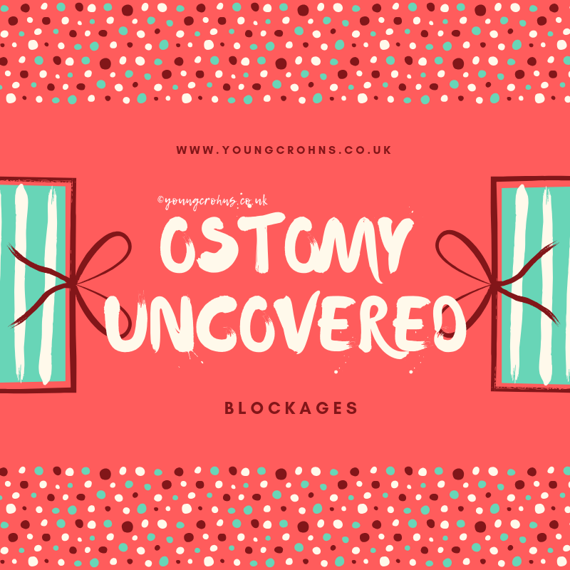 Ostomy Uncovered: Blockages