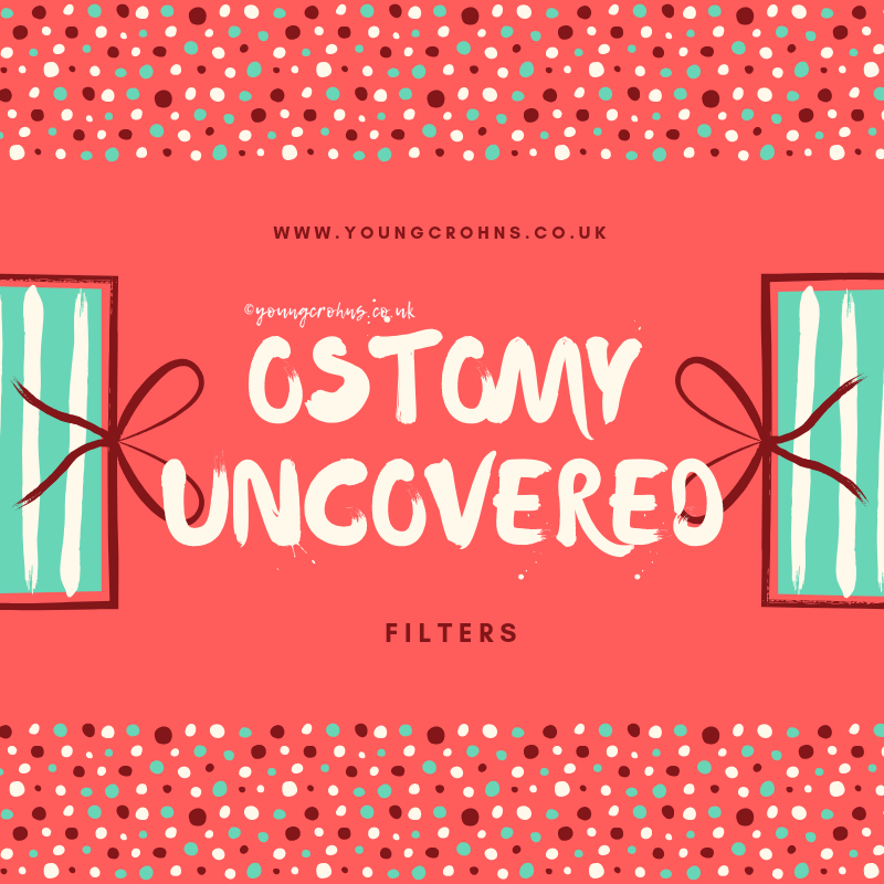 Ostomy Uncovered: Filters