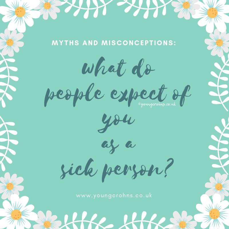 Expectations: The Chronic Illness Saga