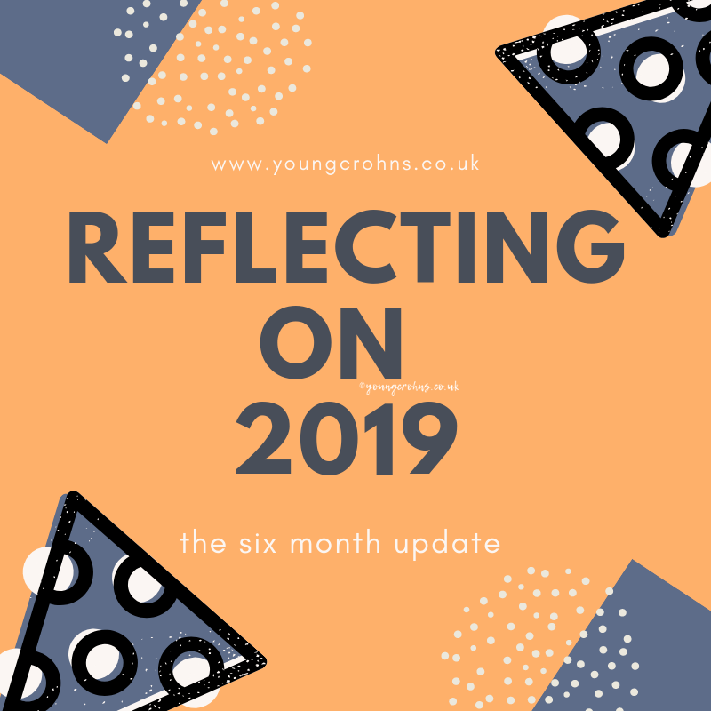 Reflecting on 2019 – The Six Month Update